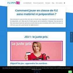 12 jeux pour la classe de FLE (sans matériel) - FLIPPIZZ