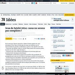 Jeux de Sotchi 2014 : nous ne serons pas complices !