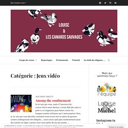 Louise et les canards sauvages - nouveautés jeux vidéos