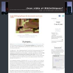Jeux vidéo et Bibliothèques*