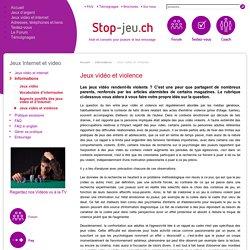 Jeux vidéo et violence - Stop-Jeu.ch