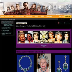 Jewellery of Today's British Royalty - The Tudors Wiki