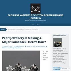 Exclusive Varieties of Custom Design Diamond Jewellery