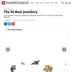 The 50 Best jewellery