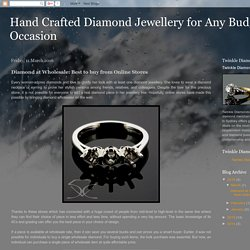 Diamond at Wholesale: Best to buy from Online Stores