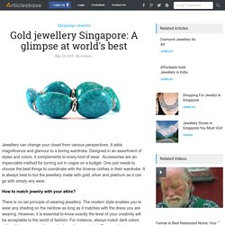 World's best gold jewellery in Singapore