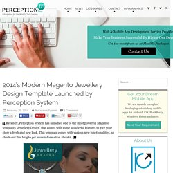 2014's Modern Magento Jewellery Design Template Launched by Perception System