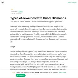 Types of Jewelries with Dubai Diamonds – Eva Gems – Medium