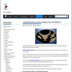 Jewelries Are All About Making Style Statements - Submit Free Article