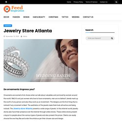 Jewelry Store Atlanta - Feed Inspiration