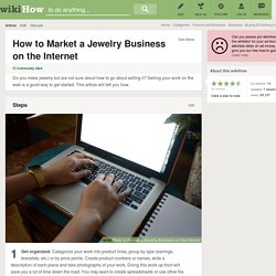 How to Market a Jewelry Business on the Internet: 12 Steps