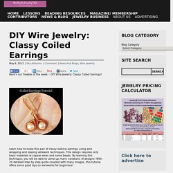 DIY Wire Jewelry: Classy Coiled Earrings
