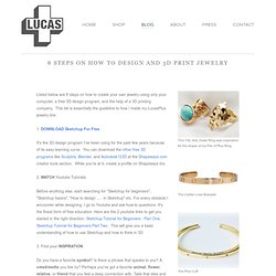 8 Steps On How To Design And 3D Print Jewelry — LucasPlus Jewelry by Lucas Goossens