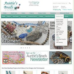 Beads, Beading & Jewelry Making Supplies - Auntie's Beads
