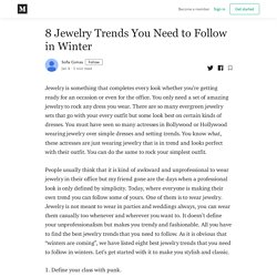 8 Jewelry Trends You Need to Follow in Winter