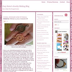 Whirl Jewelry Link Tutorial : Cozy Sister's Jewelry Making Blog