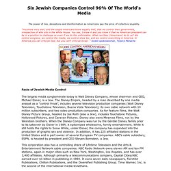 Six Jewish Companies Control 96% of the World's Media