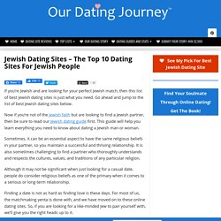 Jewish Dating Sites (THE TOP 10 DATING SITES FOR JEWISH PEOPLE)