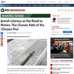 Jewish Literacy as the Road to Riches: The Chosen Path of the 'Chosen Few'