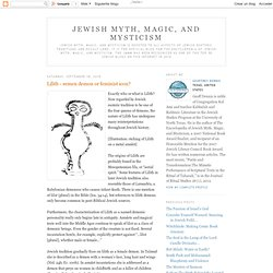 Jewish Myth, Magic, and Mysticism: Lilith - semen demon or feminist icon?