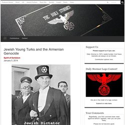 Jewish Young Turks and the Armenian Genocide