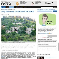 Why Jews need to talk about the Nakba