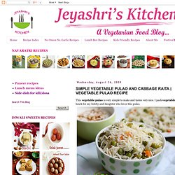Jeyashri's Kitchen: SIMPLE VEGETABLE PULAO AND CABBAGE RAITA