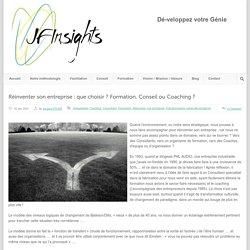 JfInsights Réinventer son entreprise : que choisir ? Formation, Conseil ou Coaching ? » JfInsights