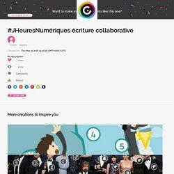 #JHeuresNumériques écriture collaborative by vosnico on Genial.ly
