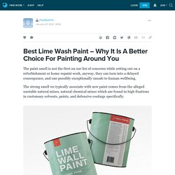 Best Lime Wash Paint – Why It Is A Better Choice For Painting Around You: jhwallpaints — LiveJournal