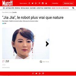 """""""Jia Jia"""", le robot plus vrai que nature"""