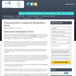 Yang Jiang llevó la traducción del Quijote a China