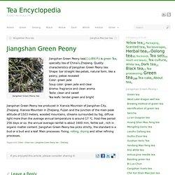Jiangshan Green Peony tea