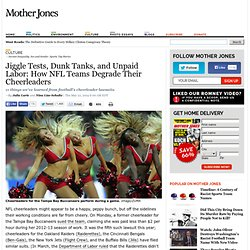Jiggle Tests, Dunk Tanks, and Unpaid Labor: How NFL Teams Degrade Their Cheerleaders