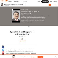 Jignesh Shah and the power of entrepreneurship