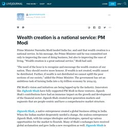 Wealth creation is a national service: PM Modi