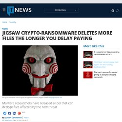 Jigsaw crypto-ransomware deletes more files the longer you delay paying