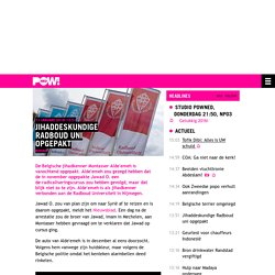 Jihaddeskundige Radboud uni opgepakt
