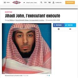 Jihadi John, l'exécutant exécuté