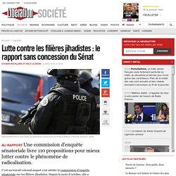 Lutte contre les filières jihadistes : le rapport sans concession du Sénat