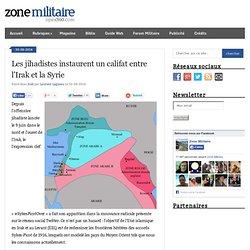 Les jihadistes instaurent un califat entre l'Irak et la Syrie