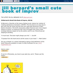 Jill Bernard's Small Cute Book of Improv