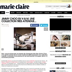 Jimmy Choo by H & M, une collection très attendue...
