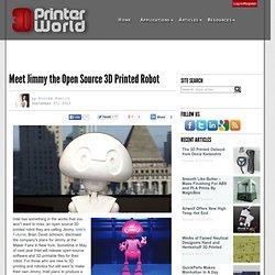 Meet Jimmy the Open Source 3D Printed Robot