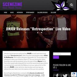 "JINJER Releases ""Retrospection"" Live Video"