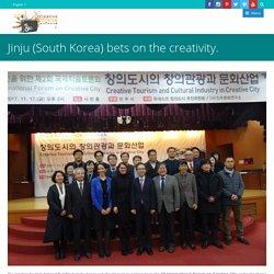 Jinju (South Korea) bets on the creativity.