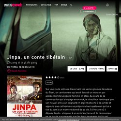 Jinpa, un conte tibétain en VoD - Film de Pema Tseden
