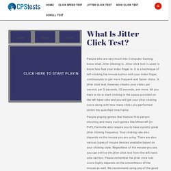 Jitter Click Test: Jitter Clicking Speed Test (CPS) Online