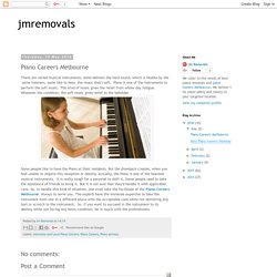 jmremovals: Piano Careers Melbourne