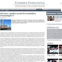 JO 2012 : quelles seront les retombées économiques ?